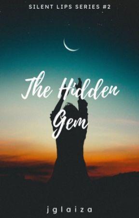 The Hidden Gem (Silent Lips Series #2) by jglaiza