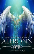 ALERONN (Book 1) - Sudah diterbitkan by LishaNugroho