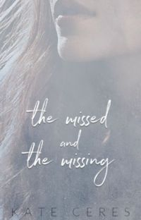 The Missed and the Missing cover