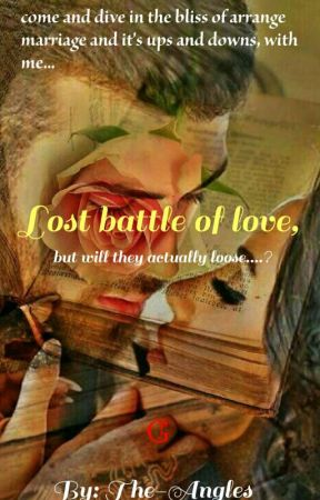 Lost battle Of Love...✔ by The_Angels