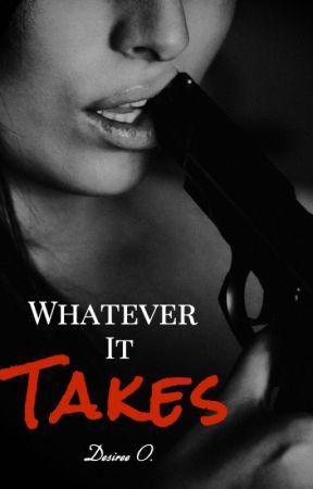 Whatever It Takes by kissofdesire