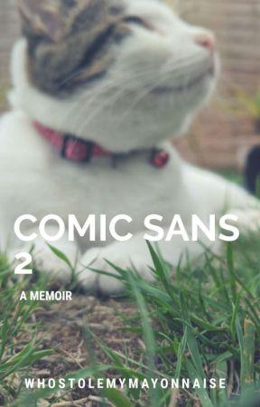 comic sans 2 by whostolemymayonnaise