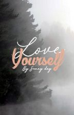 How to Love yourself - Life coaching and counseling by Suny-Day
