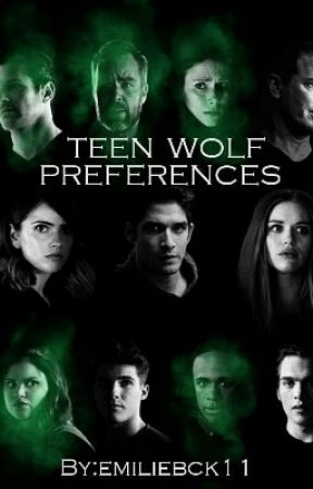 Teen Wolf Preferences Ce Que Tu Lui Empruntes Voles Tout Le Temps Wattpad