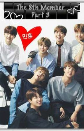 BTS- The 8th Member (Book 3) [Mixed stories] by IdontShipVkook