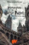 Immagina Harry Potter: tutta la saga [slow update] cover