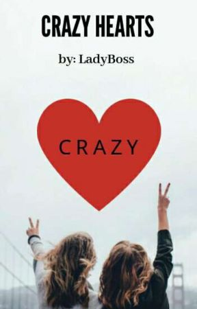 Crazy Hearts by 4everYourS_24