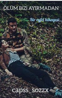 ÖLÜM BİZİ AYIRMADAN/EYFET cover