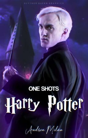 One Shots | Harry Potter by -andyhemmings