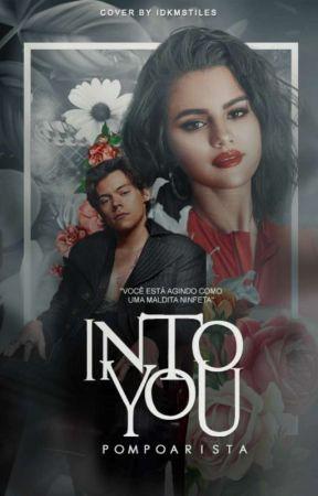 Into You ➳ H.S [CONCLUÍDA] by pompoarista