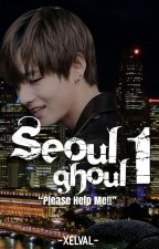 SEOUL GHOUL [1] ENG by xelval