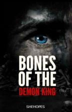 Bones of the Demon King by SheHopes
