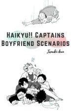 Haikyu!! Captains X Reader by tanuki-kun