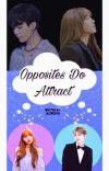 Opposites Do Attract (Yoongi x Lisa) cover