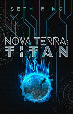 The Titan Series (Nova Terra) - Ch #1 - #200 by SethRing