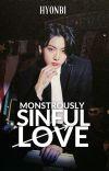 Monstrously Sinful Love   J.JK ✓ cover