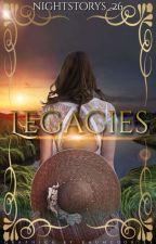 Legacies | ✓ von nightstorys_26