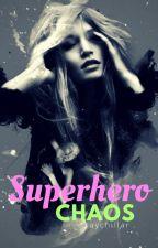 Superhero Chaos ✔️ by raychillar