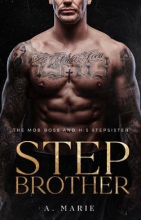 Stepbrother | ✓ by EroticMarie