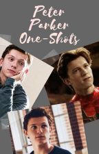 Peter Parker One-Shots    {ON HOLD} by Queenochic