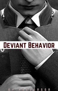 Deviant Behavior (Connor x Reader) cover