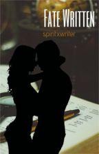 Fate Written by spiritxwriter