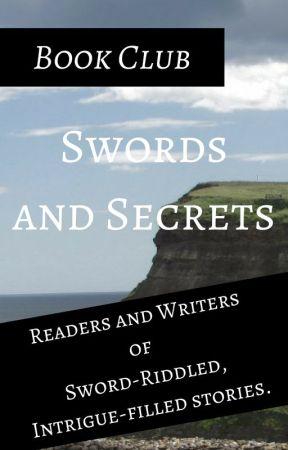 Swords and Secrets Book Club by CurtisWritesBooks