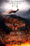 Nine Paths of Asura - Original Wuxia Part 2!! cover