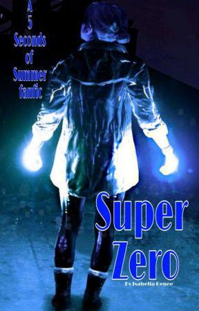 Super Zero by talkfast5sos