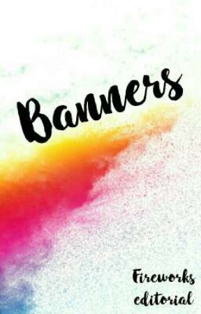 Banners by Fireworkseditorial