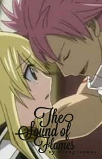The Sounds of Flames ~ A Nalu Fanfic cover