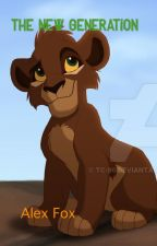 The New Generation(Lion Guard Fanfic) {Book Two} by FoxTrapBand
