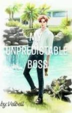 My Unpredictable Boss by velbell
