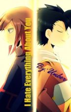 I Hate Everything About You {Pokemon Fan-Fic} (PKMN Watty Best Romance 2013) by Master_Of_Illusions