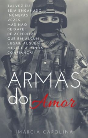 Armas do AMOR by Marciamcl