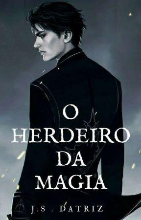 the heir of magic(o herdeiro da magia) by jrdatriz