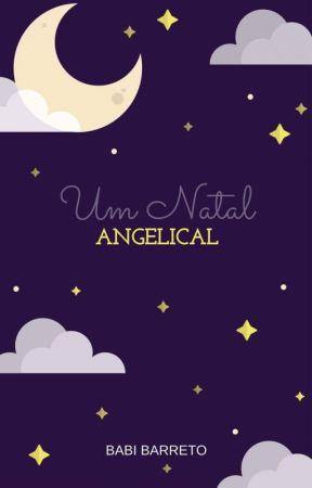 Um Natal Angelical by Babi_Barreto