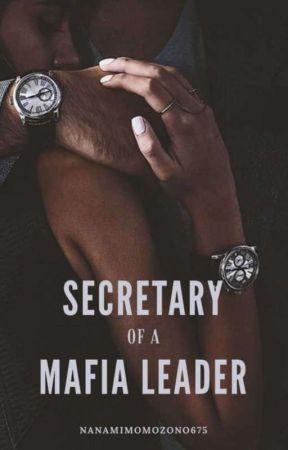 I Am The Secretary Of A Mafia Leader!? by NanamiMomozono675