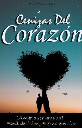 Cenizas Del Corazón. by lovestarjazmin