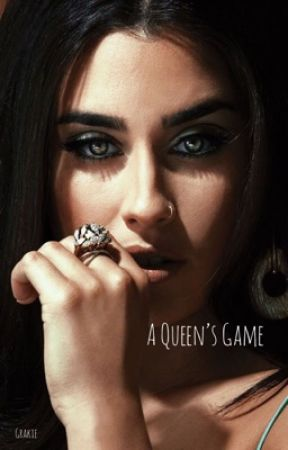 A Queen's Game (Lauren/You) by _Grakie_