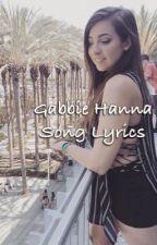 Gabbie Hanna's Song Lyrics and Audio by raxsann