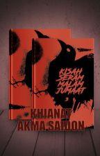 Kisah Seram Malam Jumaat - Khianat by dsuzish