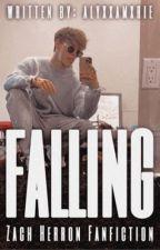 Falling // Zach Herron Fanfiction ✔️ by alyxxamxrie