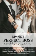 My NOT Perfect Boss by Avallerie