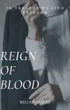 Reign Of Blood|L. Ackerman by mudbloodmama