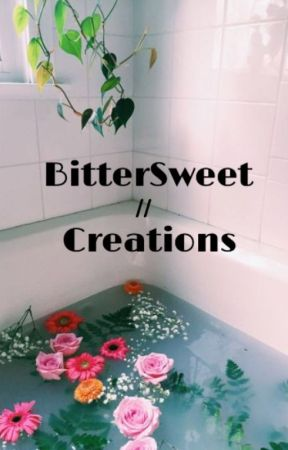 ~  BitterSweet Creations  ||  Poetry  ~ by BleachIsPeace