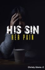 His Sin, Her Pain by ulobabe14