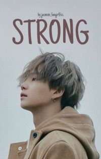 STRONG | BTS SUGA Fanfiction ☑ cover