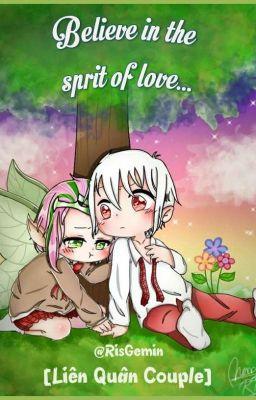 [HOÀN] [Liên quân couple 18+] Believe in the sprit of love...