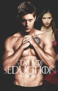 State of Seduction. // Dean Winchester COMPLETE cover